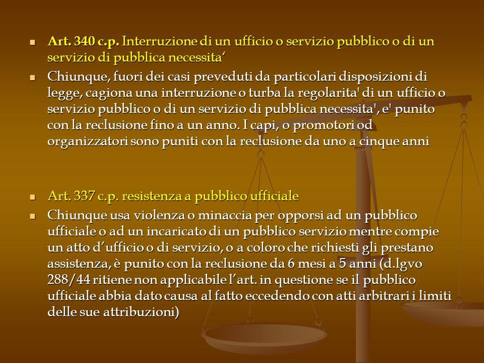 Art. 340 c.p. Interruzione di un ufficio o servizio pubblico o di un servizio di pubblica necessita'