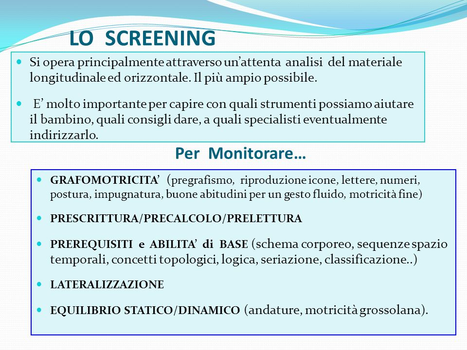LO SCREENING Per Monitorare…