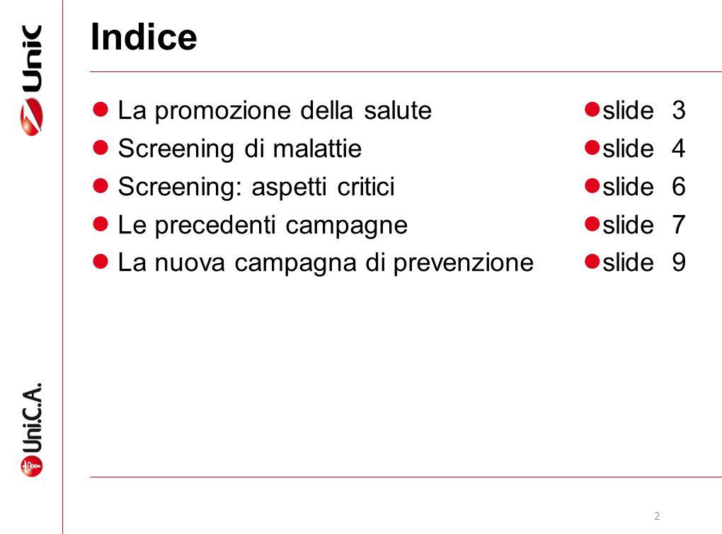 Indice La promozione della salute Screening di malattie
