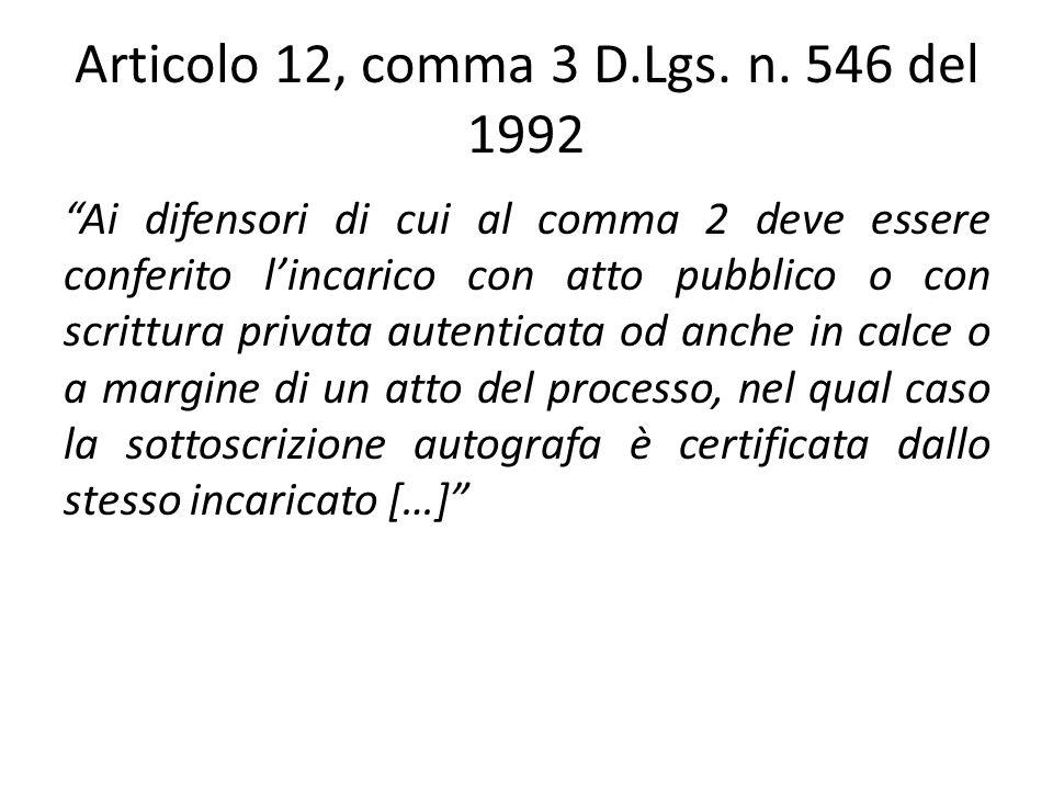 Articolo 12, comma 3 D.Lgs. n. 546 del 1992