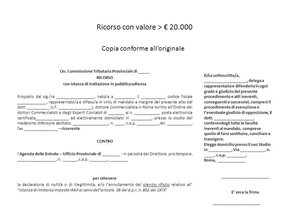 Ricorso con valore > € 20.000