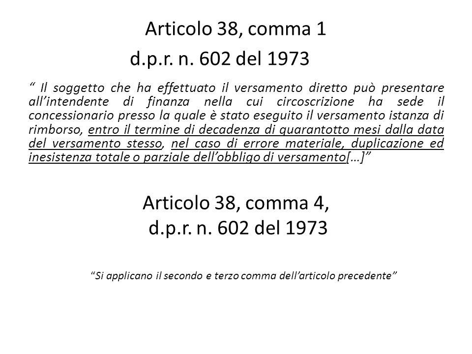 Articolo 38, comma 1 d.p.r. n. 602 del 1973