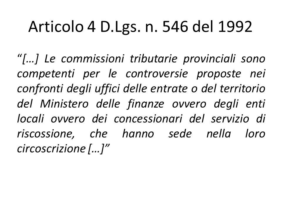 Articolo 4 D.Lgs. n. 546 del 1992