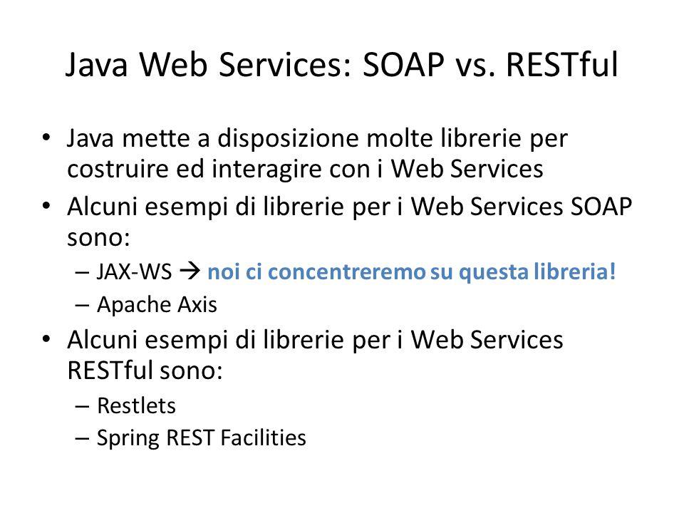 Java Web Services: SOAP vs. RESTful