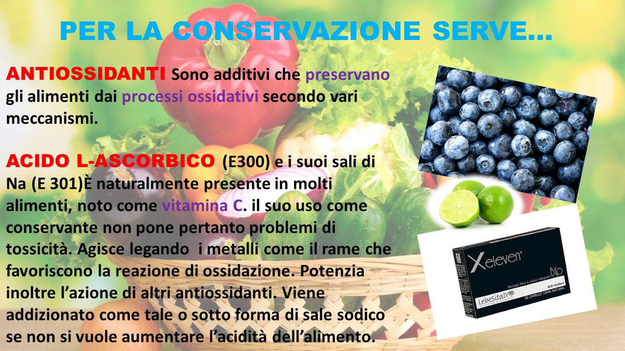 PER LA CONSERVAZIONE SERVE…
