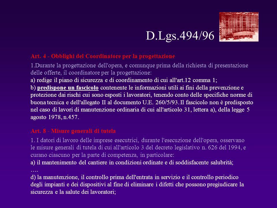 D.Lgs.494/96 Art. 4 - Obblighi del Coordinatore per la progettazione