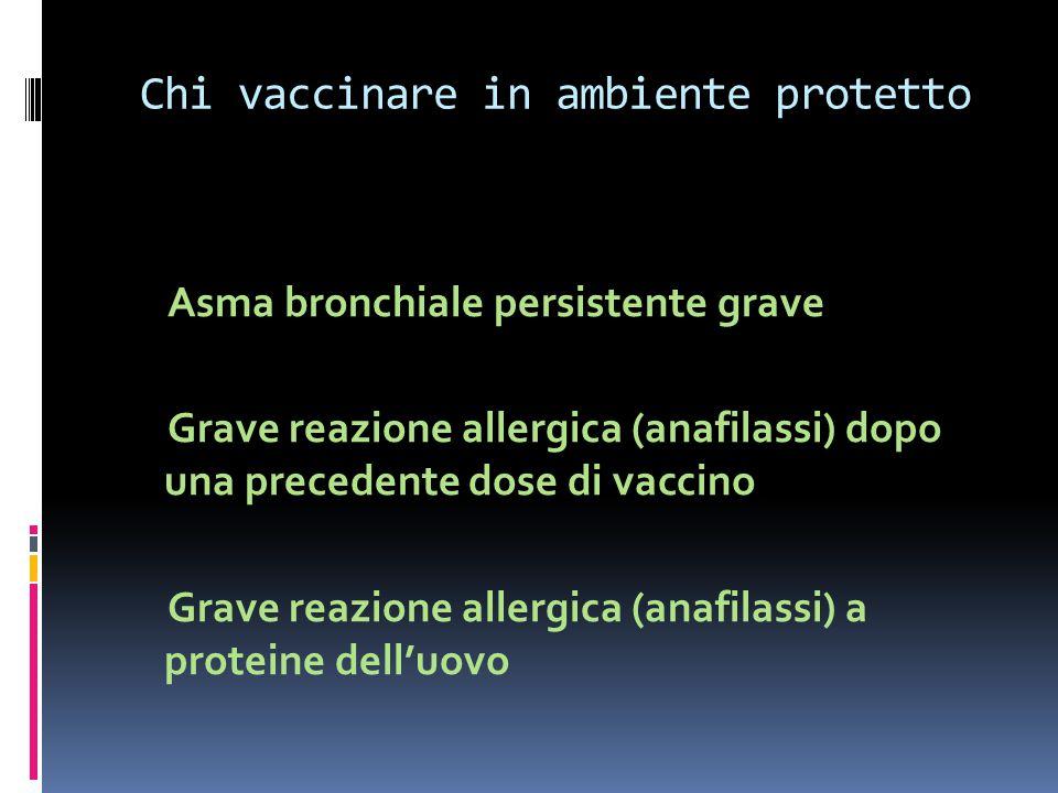 Chi vaccinare in ambiente protetto