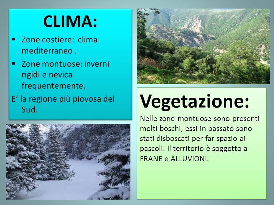 CLIMA: Zone costiere: clima mediterraneo . Zone montuose: inverni rigidi e nevica frequentemente.