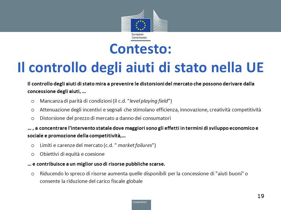 Contesto: Il controllo degli aiuti di stato nella UE