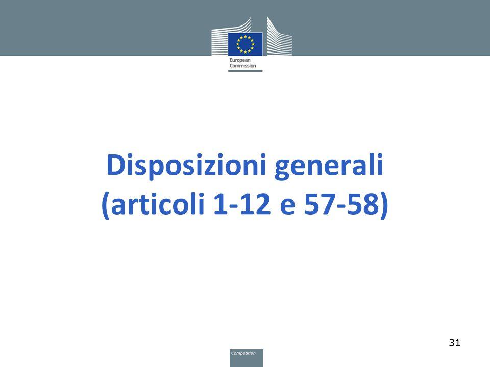Disposizioni generali (articoli 1-12 e 57-58)
