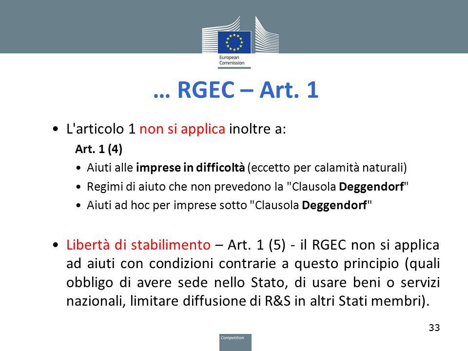 … RGEC – Art. 1 L articolo 1 non si applica inoltre a: