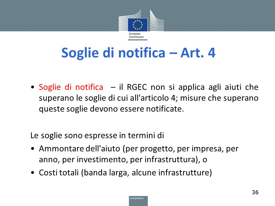Soglie di notifica – Art. 4