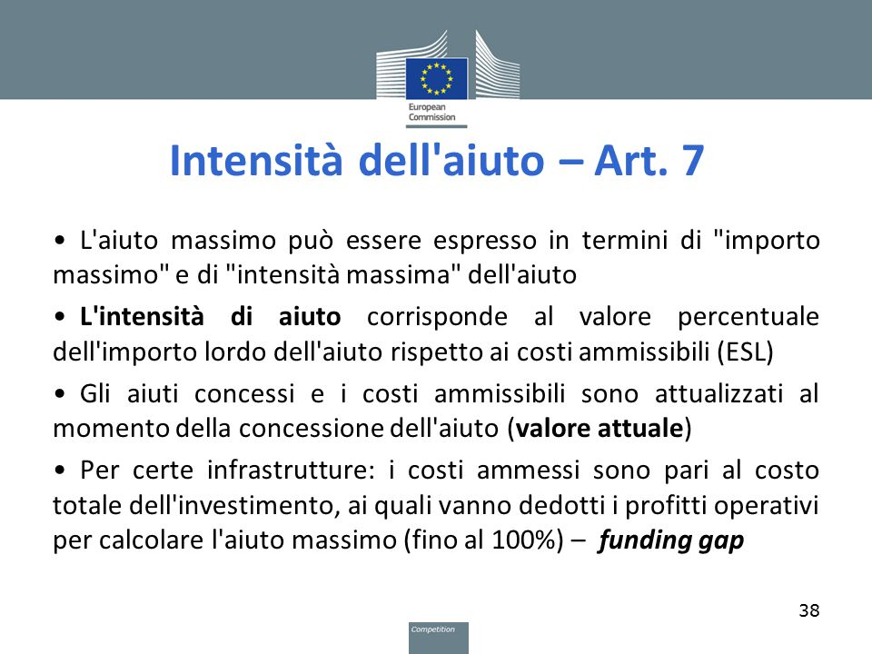 Intensità dell aiuto – Art. 7