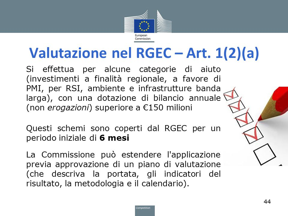 Valutazione nel RGEC – Art. 1(2)(a)