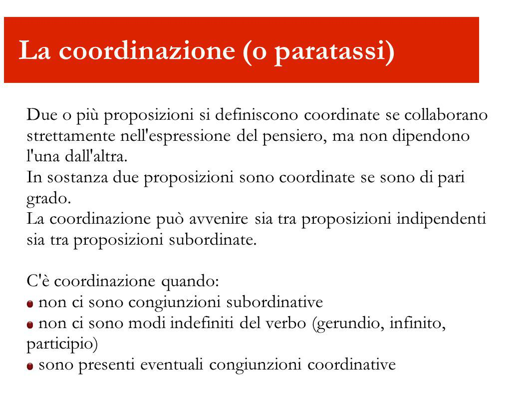 La coordinazione (o paratassi)