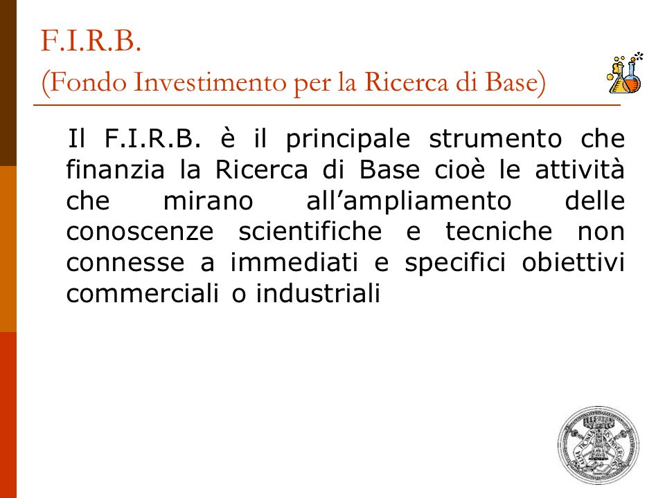 F.I.R.B. (Fondo Investimento per la Ricerca di Base)