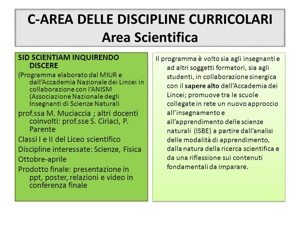 C-AREA DELLE DISCIPLINE CURRICOLARI Area Scientifica