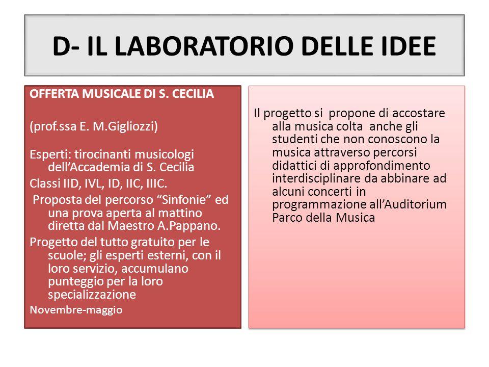D- IL LABORATORIO DELLE IDEE