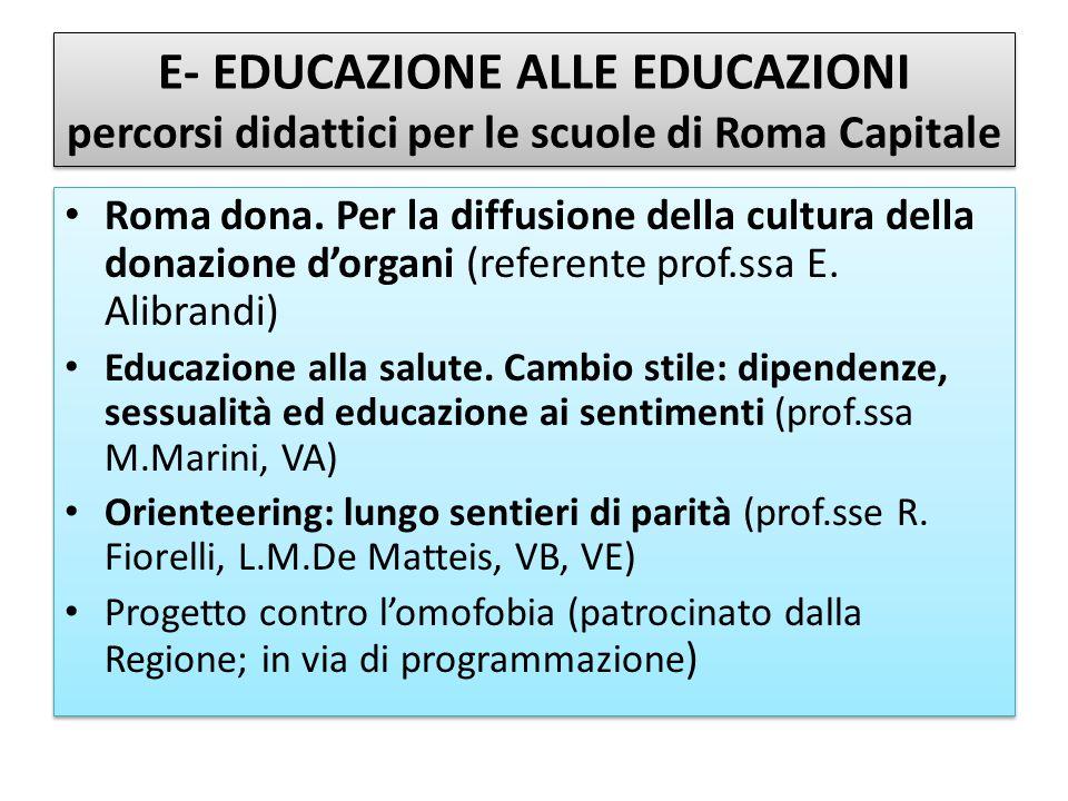 E- EDUCAZIONE ALLE EDUCAZIONI percorsi didattici per le scuole di Roma Capitale