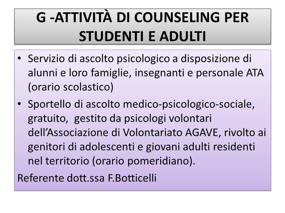 G -ATTIVITÀ DI COUNSELING PER STUDENTI E ADULTI