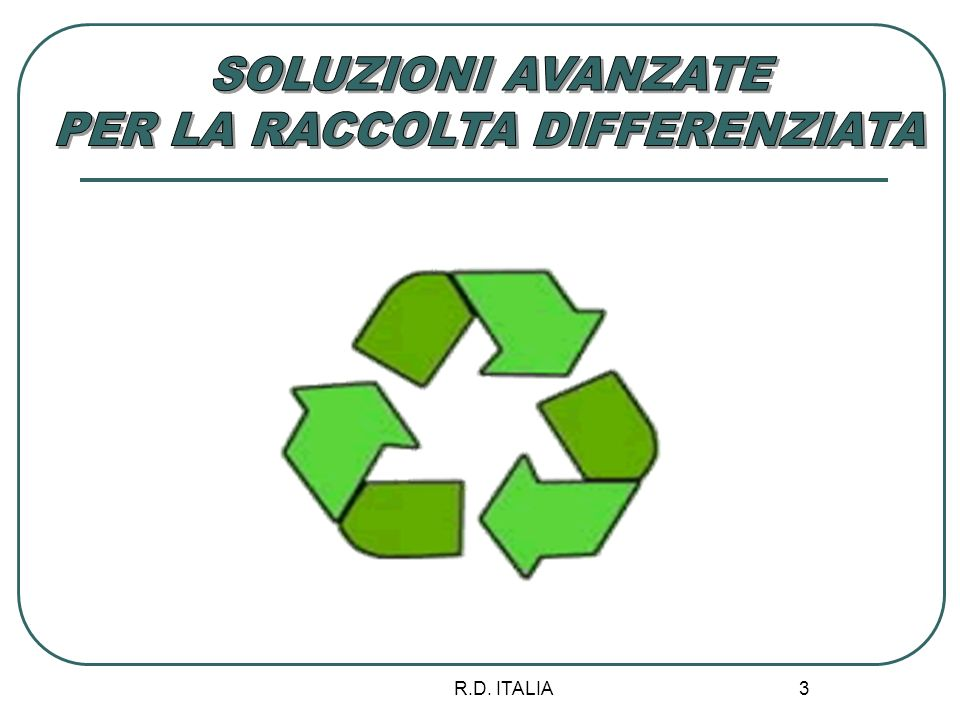 PER LA RACCOLTA DIFFERENZIATA