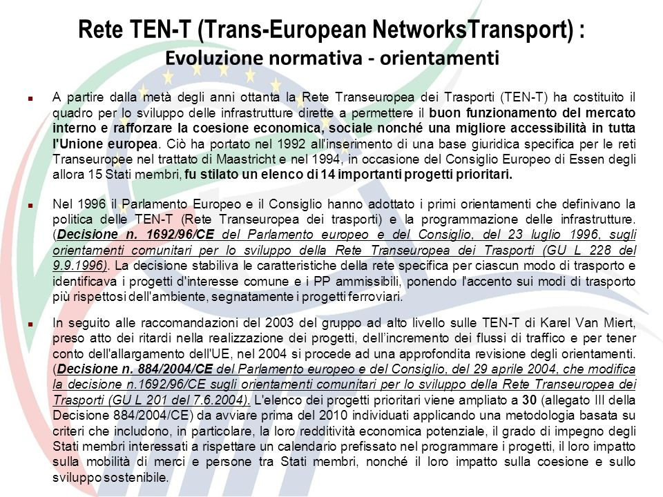 Rete TEN-T (Trans-European NetworksTransport) :