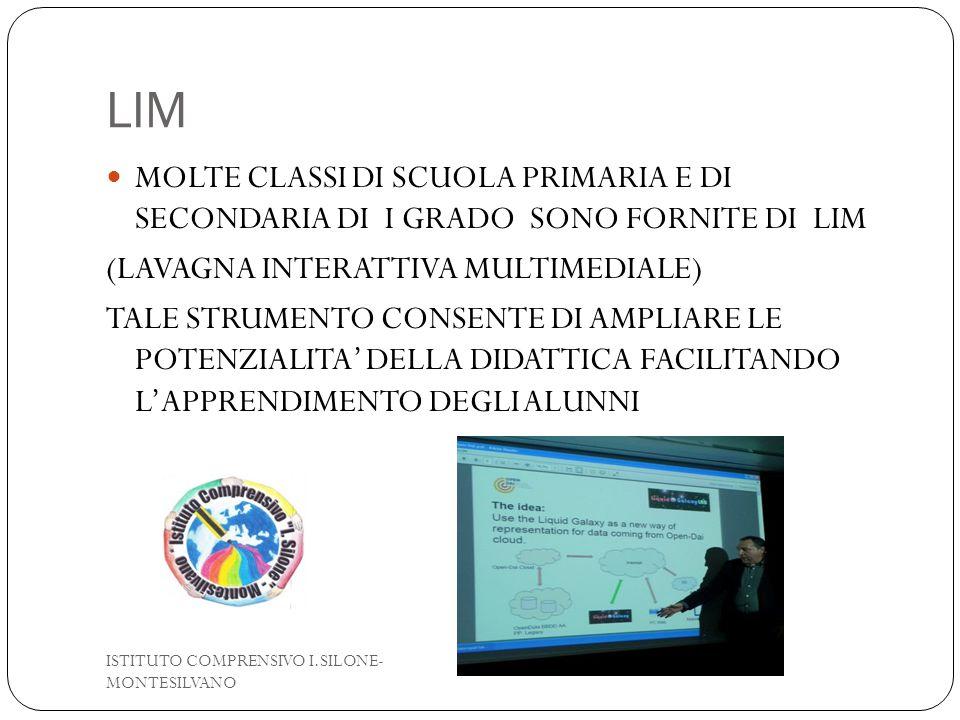 LIM MOLTE CLASSI DI SCUOLA PRIMARIA E DI SECONDARIA DI I GRADO SONO FORNITE DI LIM. (LAVAGNA INTERATTIVA MULTIMEDIALE)