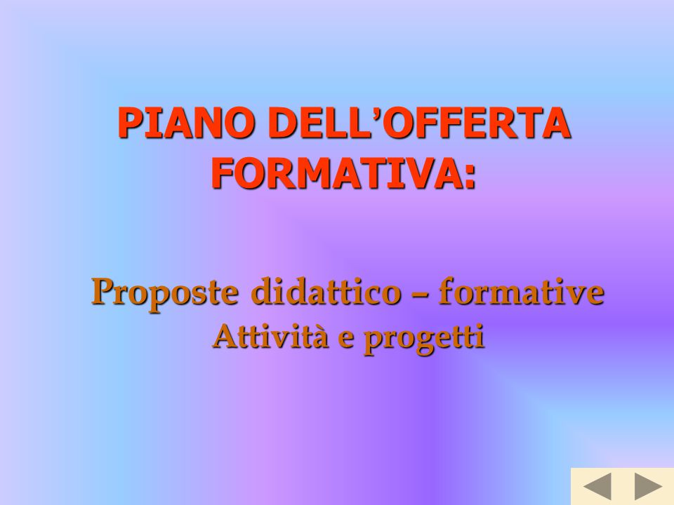 Proposte didattico – formative