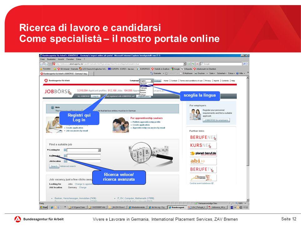 Ricerca di lavoro e candidarsi Come specialistà – il nostro portale online