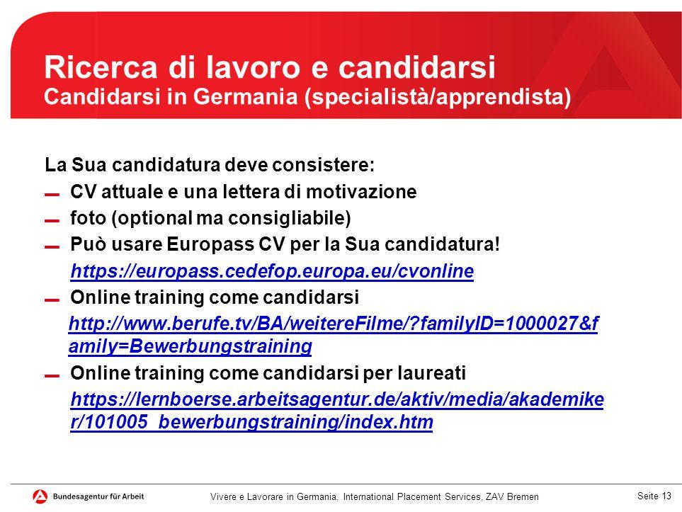 Ricerca di lavoro e candidarsi Candidarsi in Germania (specialistà/apprendista)