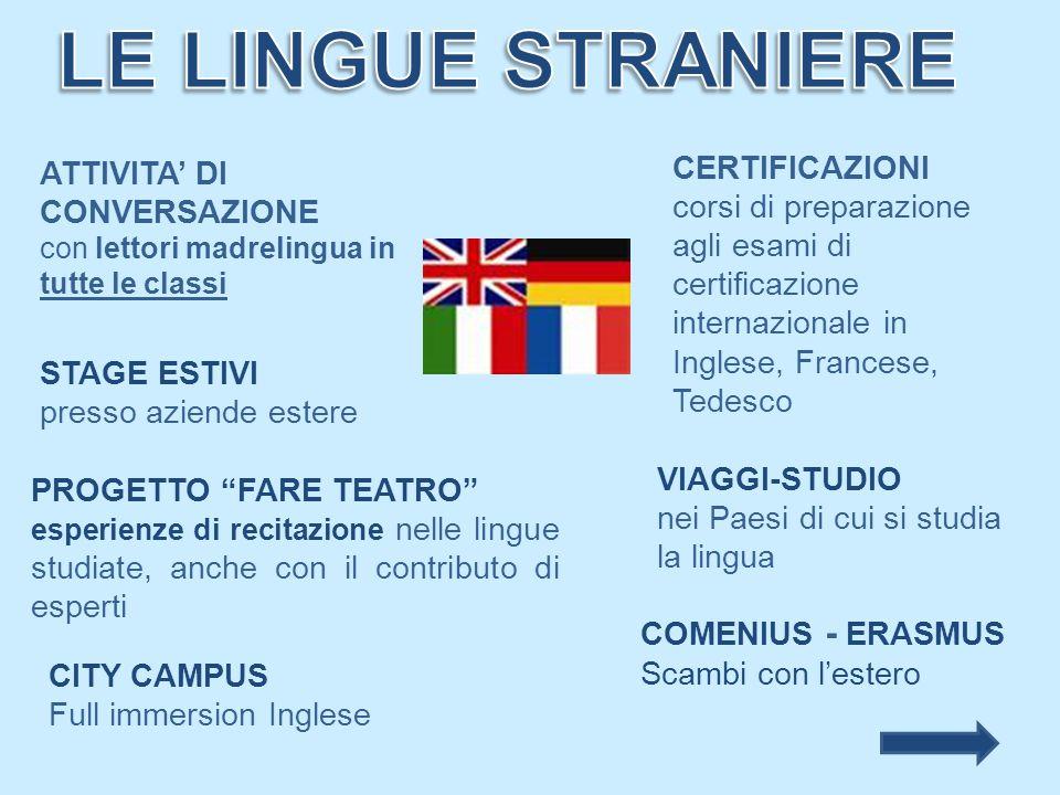 LE LINGUE STRANIERE CERTIFICAZIONI ATTIVITA' DI CONVERSAZIONE