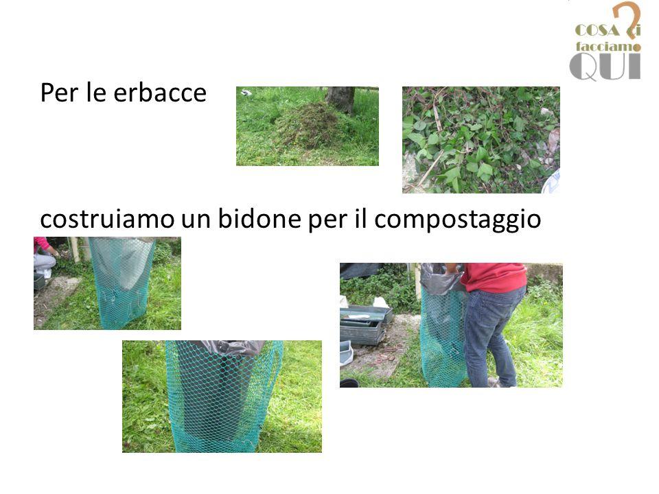 Per le erbacce costruiamo un bidone per il compostaggio