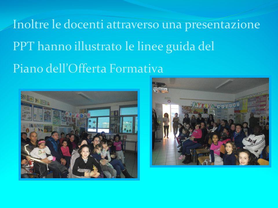 Inoltre le docenti attraverso una presentazione PPT hanno illustrato le linee guida del