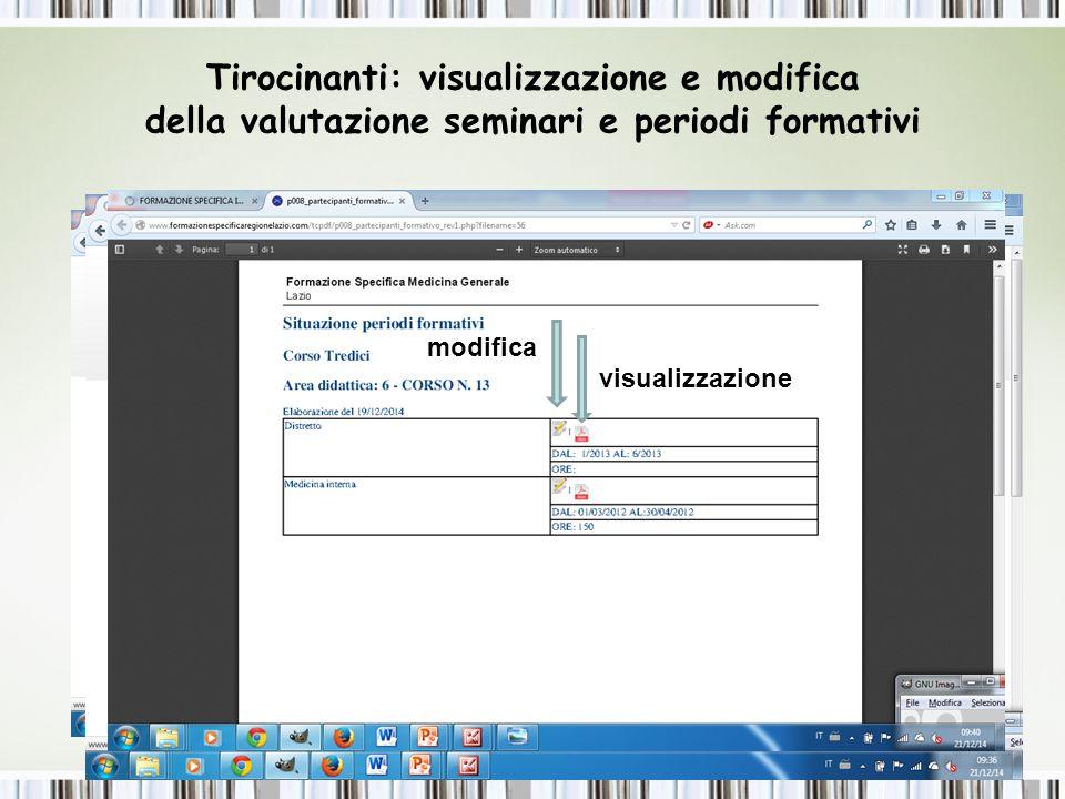 Tirocinanti: visualizzazione e modifica della valutazione seminari e periodi formativi