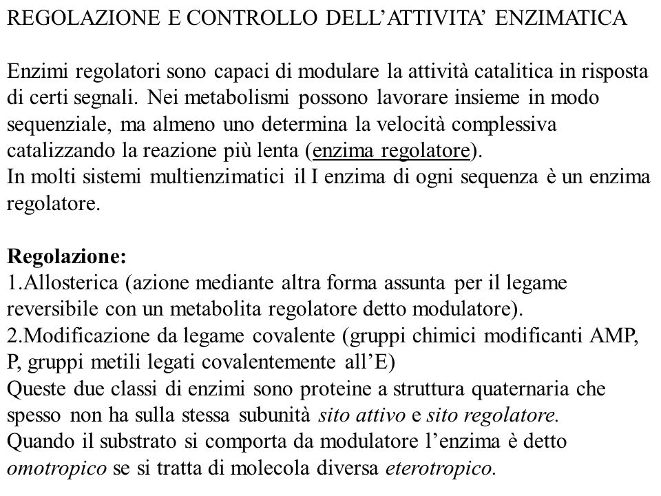 REGOLAZIONE E CONTROLLO DELL'ATTIVITA' ENZIMATICA