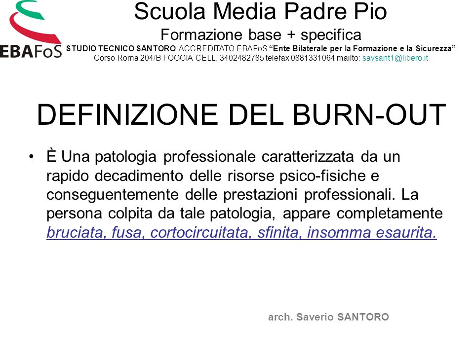 DEFINIZIONE DEL BURN-OUT