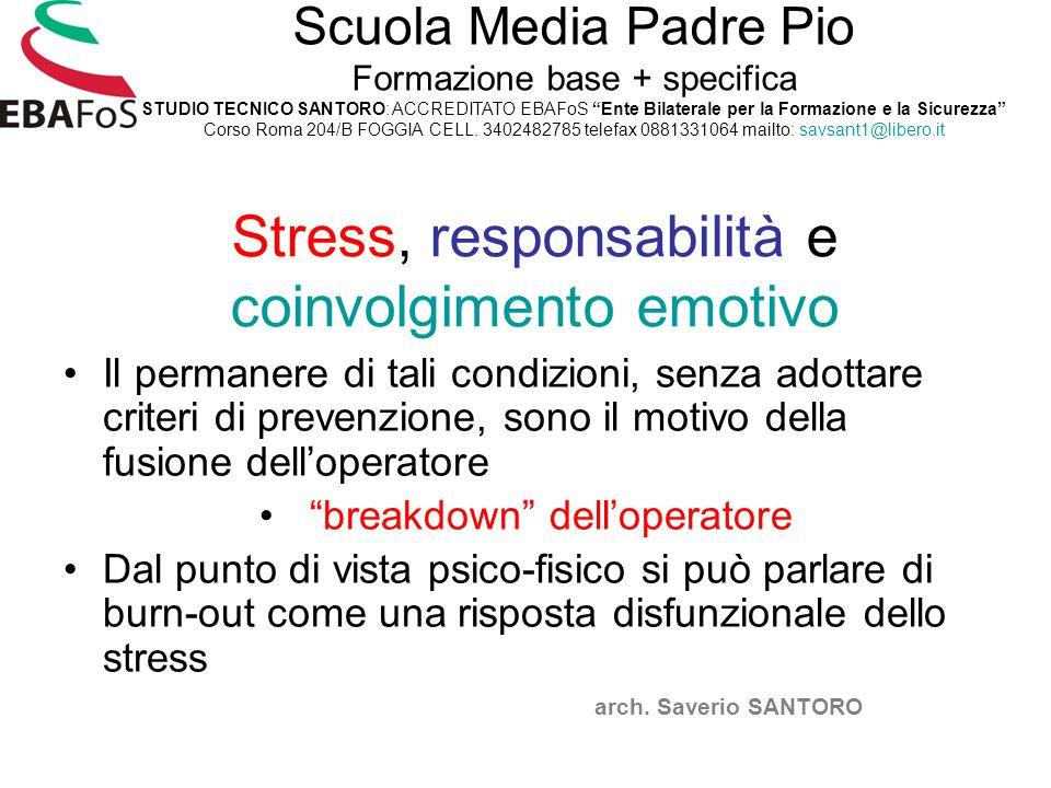 Stress, responsabilità e coinvolgimento emotivo