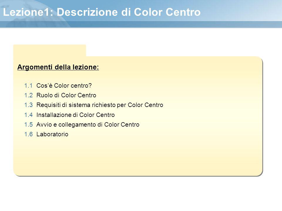 Lezione1: Descrizione di Color Centro