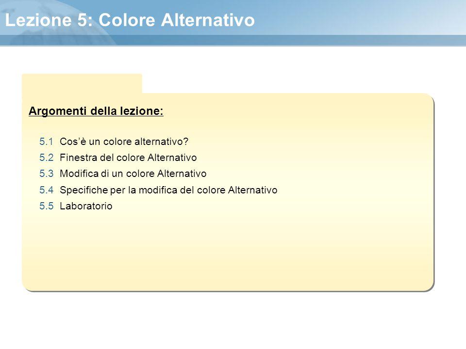 Lezione 5: Colore Alternativo
