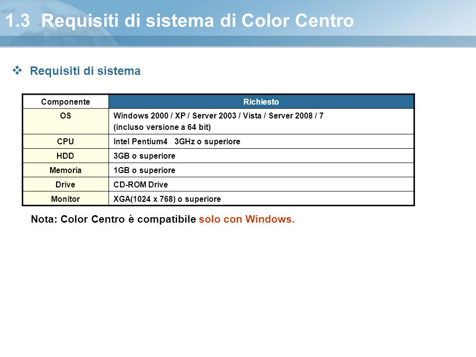 1.3 Requisiti di sistema di Color Centro