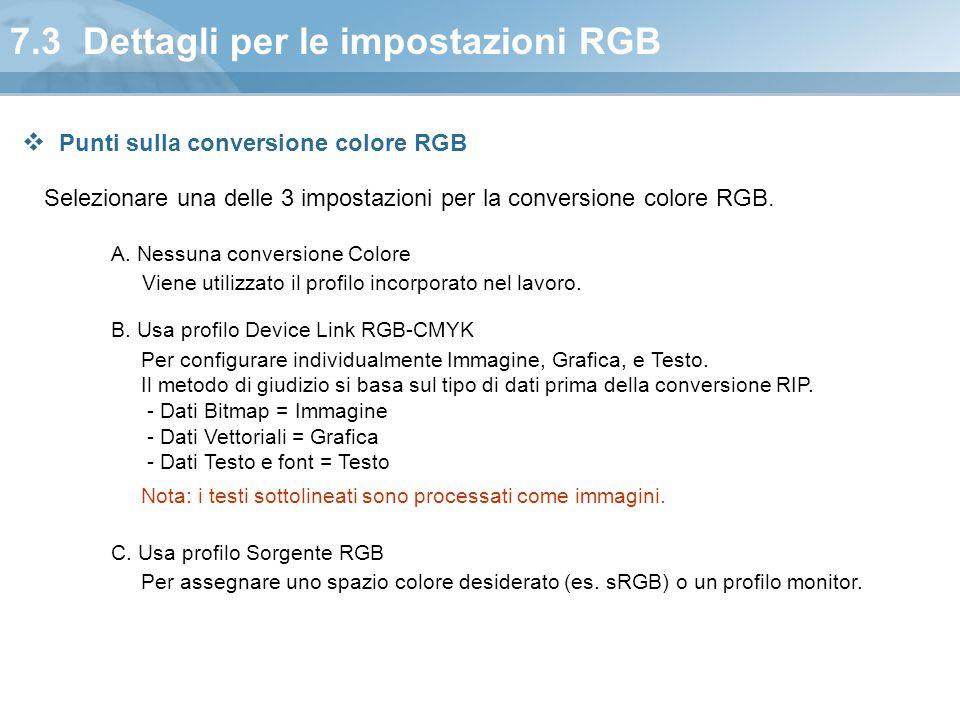 7.3 Dettagli per le impostazioni RGB