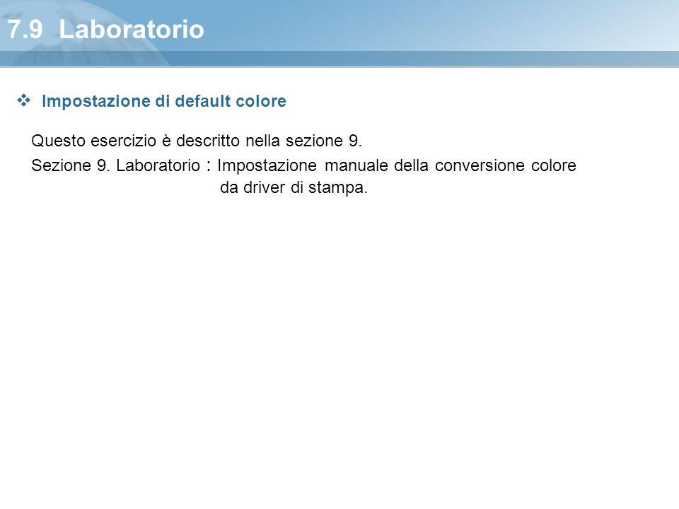 7.9 Laboratorio Impostazione di default colore
