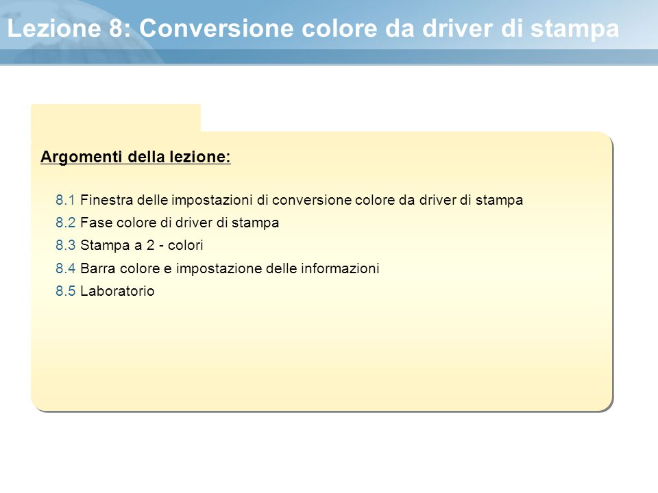 Lezione 8: Conversione colore da driver di stampa