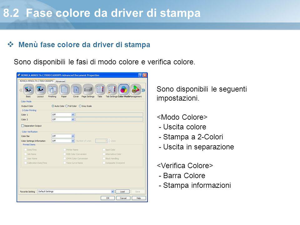 8.2 Fase colore da driver di stampa