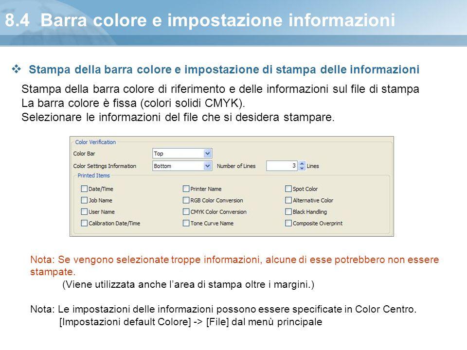 8.4 Barra colore e impostazione informazioni