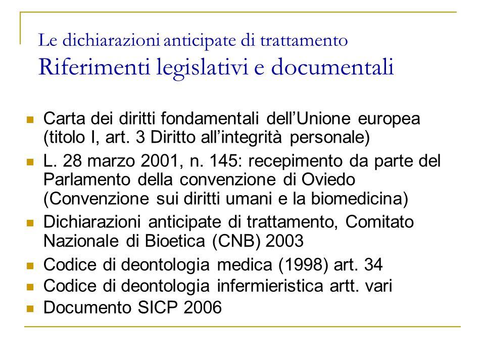 Le dichiarazioni anticipate di trattamento Riferimenti legislativi e documentali