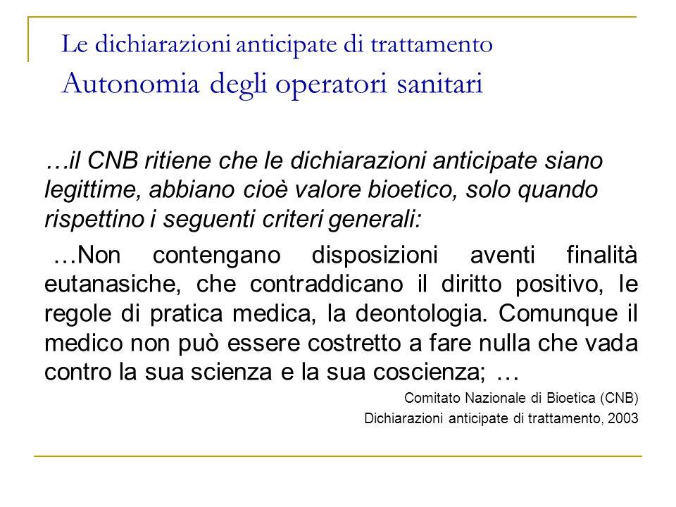 Le dichiarazioni anticipate di trattamento Autonomia degli operatori sanitari