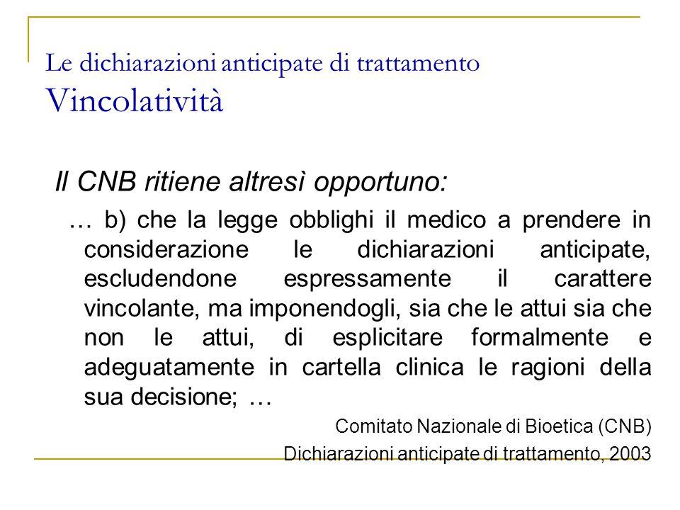 Le dichiarazioni anticipate di trattamento Vincolatività