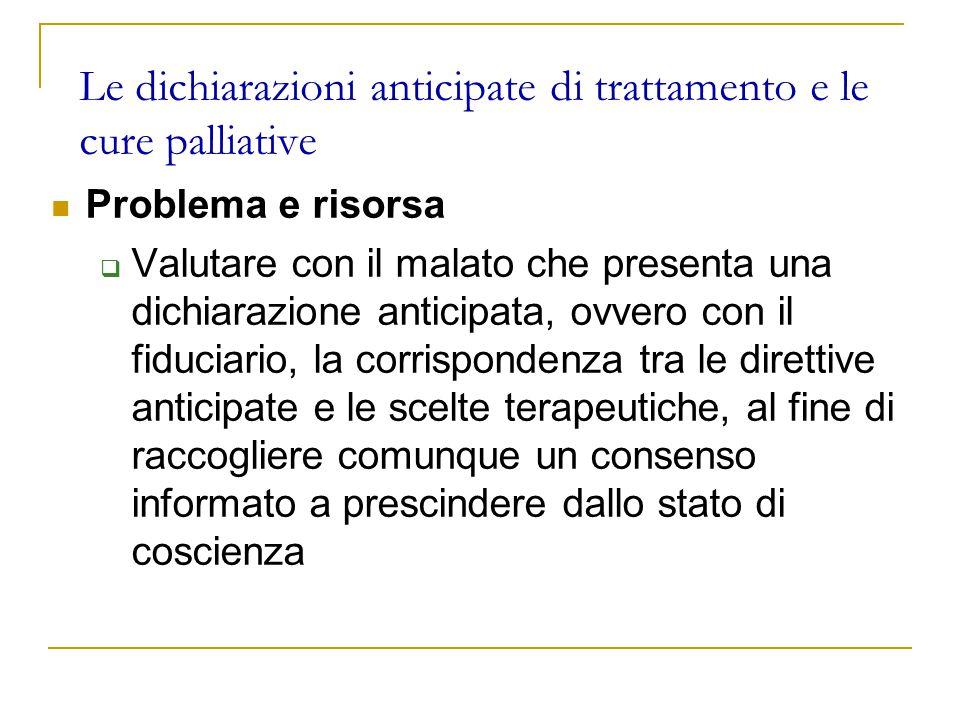 Le dichiarazioni anticipate di trattamento e le cure palliative