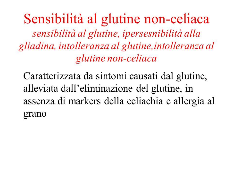 Sensibilità al glutine non-celiaca sensibilità al glutine, ipersesnibilità alla gliadina, intolleranza al glutine,intolleranza al glutine non-celiaca